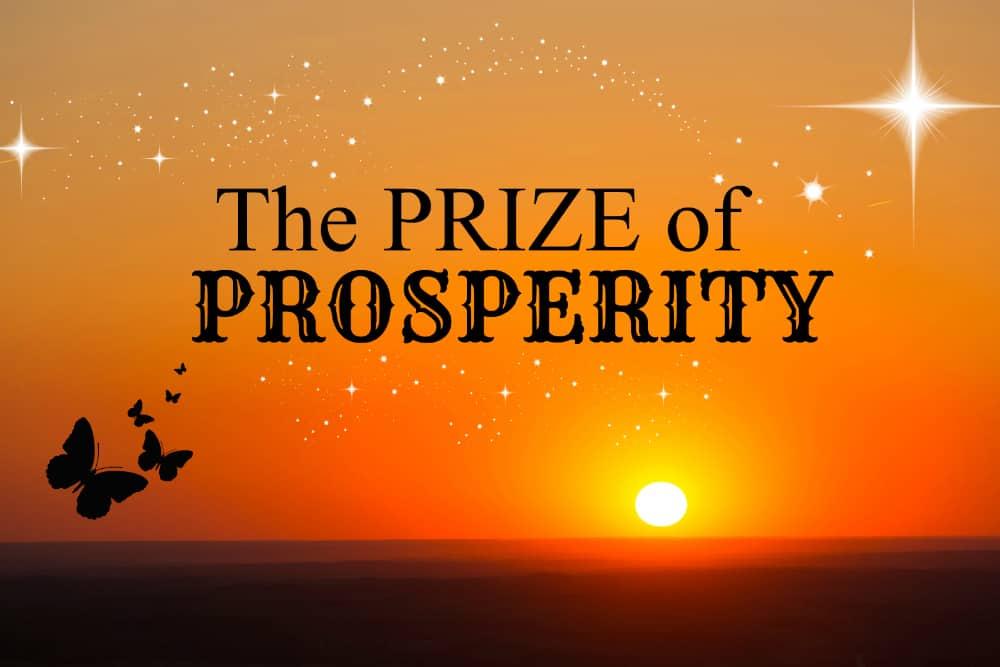 The Prize of Prosperity