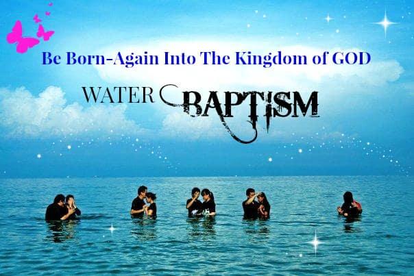 Be Born-Again Into The Kingdom of GOD